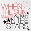 When The Sun Sleeps We Turn On The Stars T-Shirt
