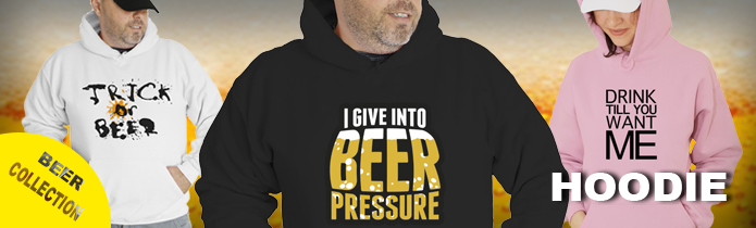 Beer/Drinking Hoodies