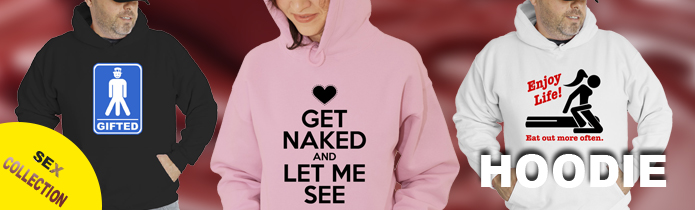 Sex Hooded Sweatshirts