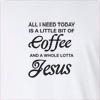Coffee And Whole Lotta Jesus Long Sleeve T-shirt
