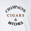 Champagne Cigars & Bitches Long Sleeve T-Shirt
