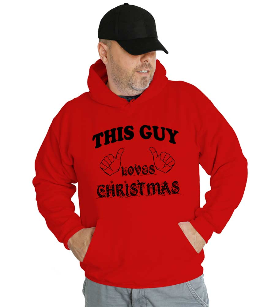 This Guy Loves Christmas Funny Hooded Sweatshirt