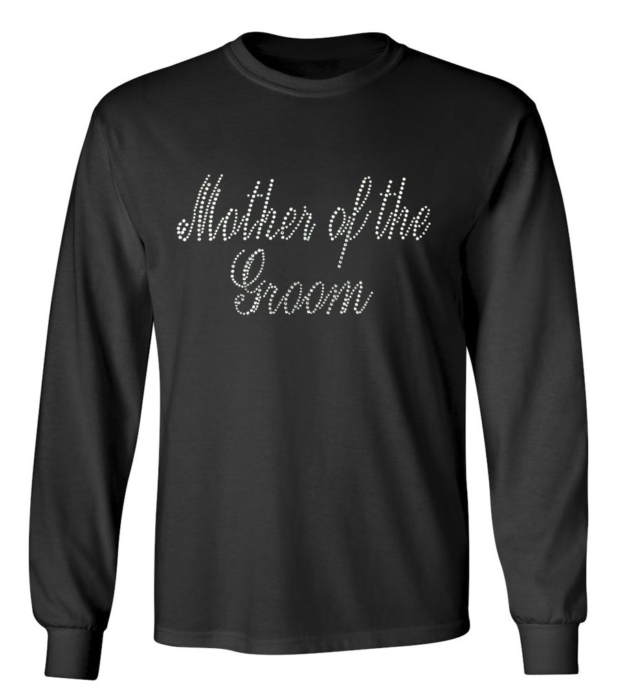 Mother of the Groom Rhinestones Wedding Long Sleeve T-Shirt